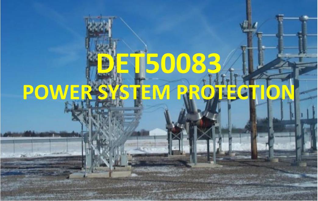 DET50083 POWER SYSTEM PROTECTION SESI 1