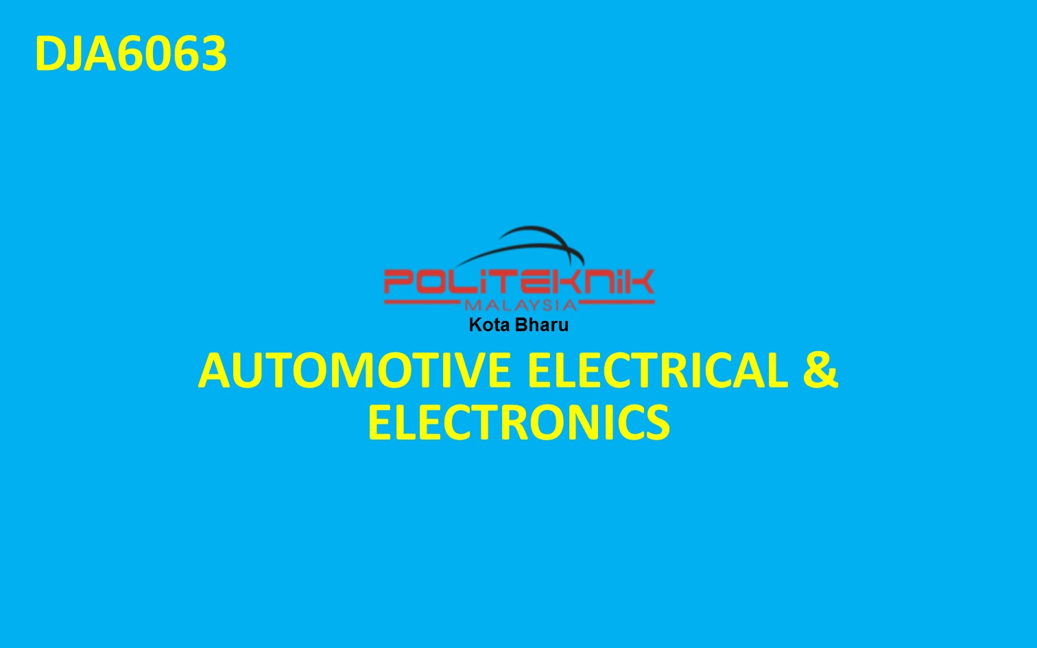 DJA6063 AUTOMOTIVE ELECTRICAL AND ELECTRONICS
